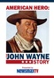 American Hero: The John Wayne Story